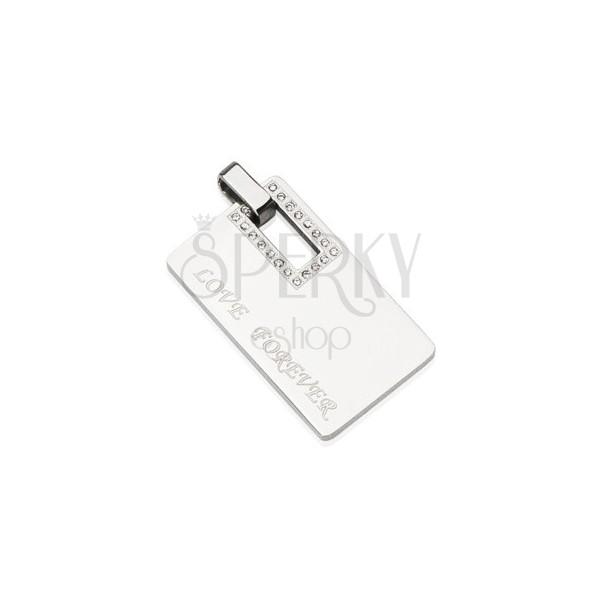 Rectangular steel pendant - LOVE FOREVER