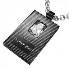 Black-silver pendant made of steel - I LOVE YOU, zircon